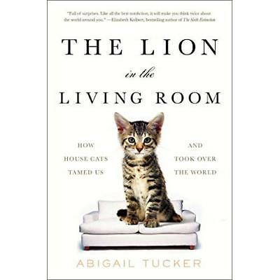 The Lion in the Living Room - Paperback NEW Tucker, Abigail 01/10/2016