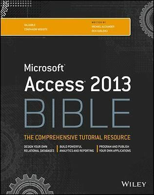 Access 2013 Bible, Kusleika, Richard,Alexander, Michael, Good Condition, Book
