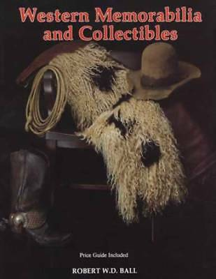 Old Wild West Collector Guide incl Western Saddles Cowboy Boots Colt Pistols Etc