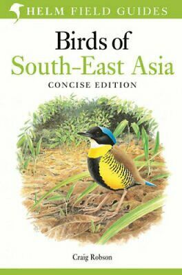 Birds of South-East Asia: Concise Edition by Craig Robson (Paperback, 2015)
