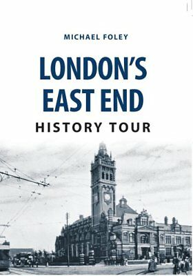 London's East End History Tour by Michael Foley (Paperback, 2017)