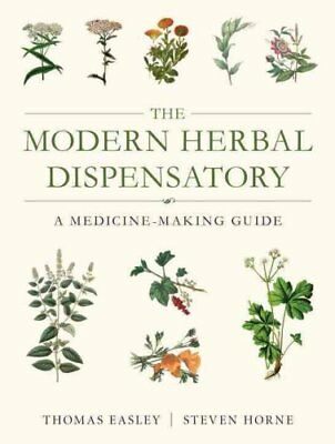 The Modern Herbal Dispensatory by Thomas Easley 9781623170790 (Paperback, 2016)