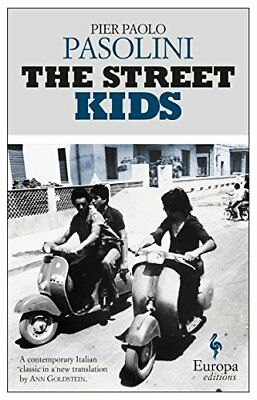 The Street Kids by Pasolini, Goldstein  New 9781609453084 Fast Free Shipping..
