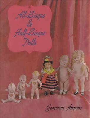 Antique Bisque & Half-Bisque Dolls Collector Reference w German Nippon & More