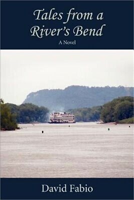 Tales from a River's Bend (Paperback or Softback)