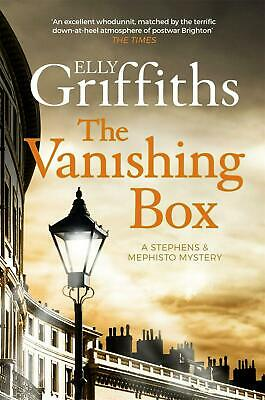 The Vanishing Box: Stephens and Mephisto Mystery 4 by Elly Griffiths Paperback B