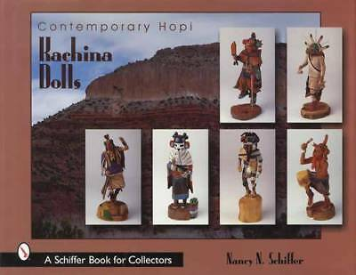 Contemporary Southwest Indian Hopi Kachina Dolls Collector Guide over 250 Shown