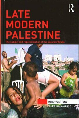 Late Modern Palestine The subject and representation of the sec... 9781138933903