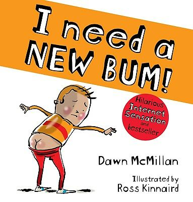 I Need A New Bum! book by Dawn McMillan - Funny Kids Bedtime Story