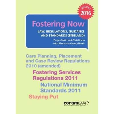 Fostering now (Fostering Now: Law, Regulations, Guidanc - Paperback NEW Smith 04