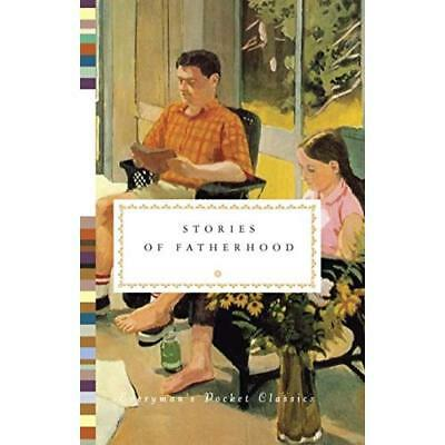 Stories of Fatherhood (Everyman's Library POCKET CLASSI - Hardcover NEW Diana Se