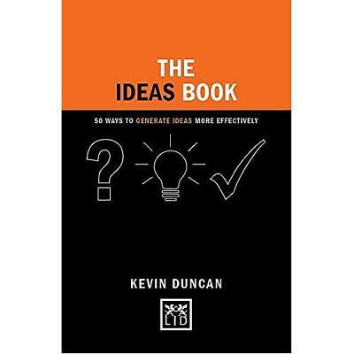 The Ideas Book: 50 Ways to Generate Ideas Visually - Hardcover NEW Kevin Duncan(