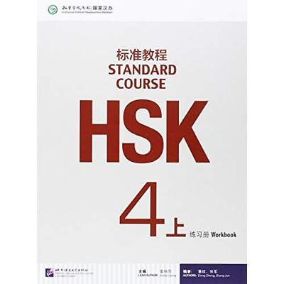 Hsk Standard Course 4A - Workbook - Paperback NEW Liping Jiang (A 2015-02
