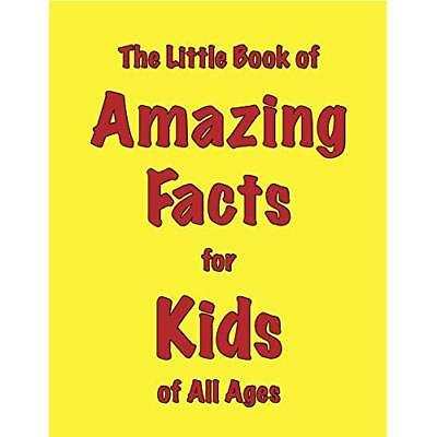 The Little Book of Amazing Facts for Kids of All Ages - Paperback NEW Martin Ell