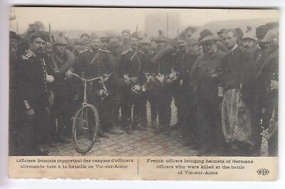 Cpa Vic Sur Aisne 02 - Officiers Francais Rapportant Casques Allemands 1914 ~C74
