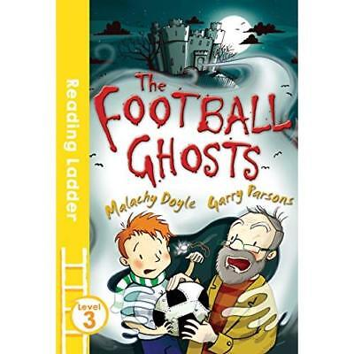 The Football Ghosts (Reading Ladder Level 3) - Paperback NEW Garry Parsons ( 07-