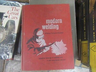 1965 Modern Welding =Complete Coverage Of The Welding Field.=Hard Back Book ==