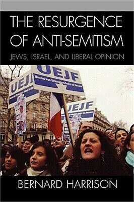 Resurgence of Anti-Semitism: Jews, Israel, and Liberal Opinion (Paperback or Sof
