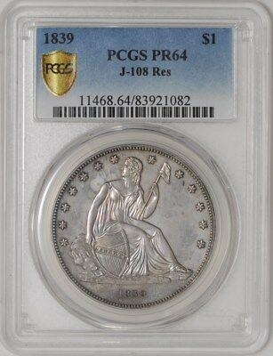 1839 Gobrecht Dollar $ J-108 Res  PR64 Secure Plus PCGS