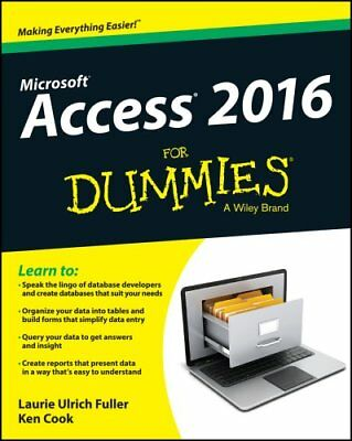 Access 2016 For Dummies by Laurie Ulrich-Fuller 9781119083108 (Paperback, 2015)