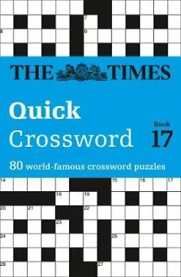 The Times Quick Crossword Book 17 80 General Knowledge Puzzles ... 9780007491681