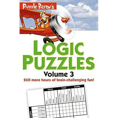 Puzzle Baron's Logic Puzzles, Volume 3 - Paperback NEW Stephen P Ryder 8 Nov. 20