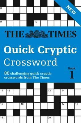 The Times Quick Cryptic Crossword book 1 100 World-Famous Cross... 9780008139810