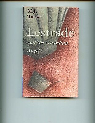 LESTRADE AND THE GUARDIAN ANGEL,   M J Trow ,US 1st HB/dj  VG