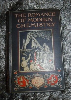 The Romance Of Modern Chemistry By J C Philip -London Seeley Service & Co -1920