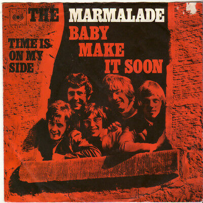 """The Marmalade """" Baby Make It Soon / Time Is On My Side """" 7`-Single (1969)"""