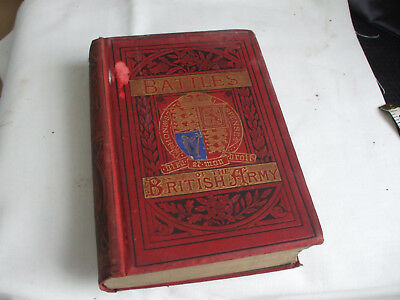Antique Book entitled the Battles of the British Army