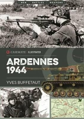Ardennes 1944 The Battle of the Bulge by Yves Buffetaut 9781612006697