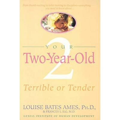 Your Two Year Old - Paperback NEW Ames, L. 1980-10-06