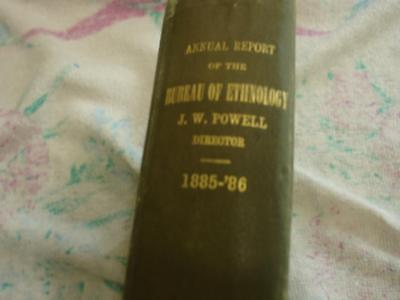 Annual report of the Bureau of Ethnology 1885-86 (Indian History)
