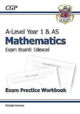 New A-Level Maths for Edexcel: Year 1 & AS Exam Practice Workbook by CGP...