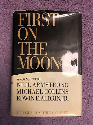 Neil Armstrong & Michael Collins & Buzz Aldrin FIRST ON THE MOON - 1st ed. 1970