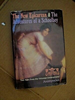 The New Epicurean & Adventures of a Schoolboy ANONYMOUS 1984 hc/dj underground