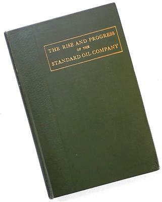 1903 The RISE and PROGRESS of the STANDARD OIL COMPANY -  Monopoly? by Montague