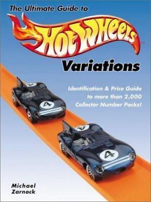 The Ultimate Guide to Hot Wheels Variations: Identification and Price Guide to M