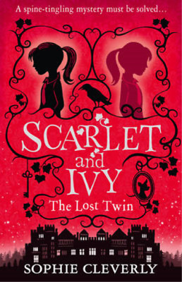 The Lost Twin (Scarlet and Ivy, Book 1), Cleverly, Sophie, Used; Good Book