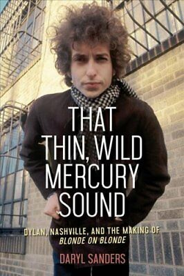 That Thin, Wild Mercury Sound 9781613735473 (Hardback, 2018)