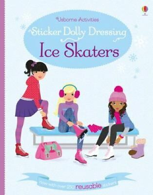 Sticker Dolly Dressing Ice Skaters by Fiona Watt 9781409595311 (Paperback, 2015)