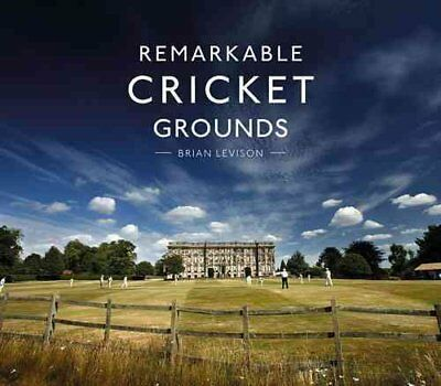 Remarkable Cricket Grounds by Brian Levison 9781911216056 (Hardback, 2016)