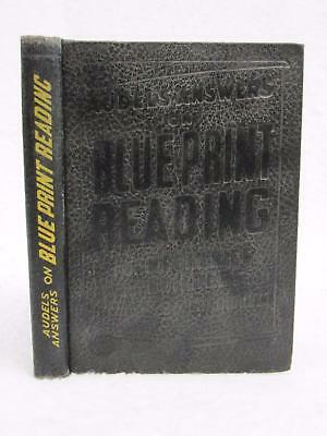 AUDELS ANSWERS ON BLUEPRINT READING Mechanics and Builders 1953 Theo. Audel, NY