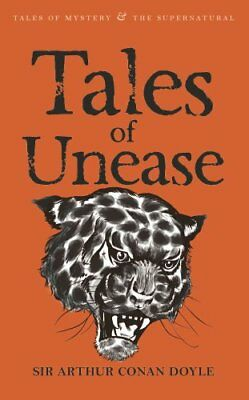 Tales of Unease by Sir Arthur Conan Doyle 9781840220780 (Paperback, 2008)