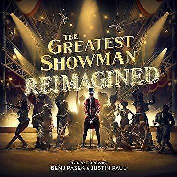 The Greatest Showman - The Greatest Showman: Reimagined (NEW CD)
