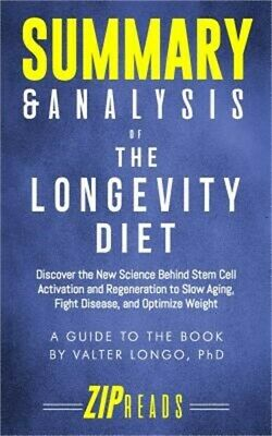 Summary & Analysis of the Longevity Diet: Discover the New Science Behind Stem C
