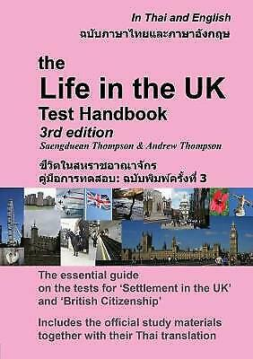 The Life in the UK Test Handbook: in Thai and English - 9780956573896