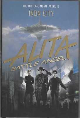 Alita : Battle Angel Official Movie Prequel : Iron City Hardcover Edition !!  Nm