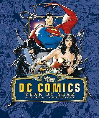 *USED VG* DC Comics Year by Year a Visual Chronicle: Alan Cowsill (Hbk, 2010) #g